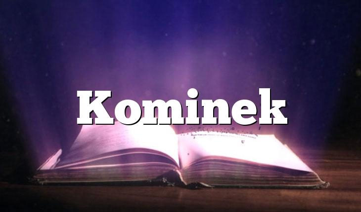 Kominek