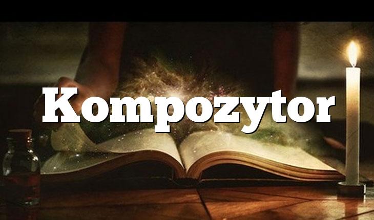 Kompozytor